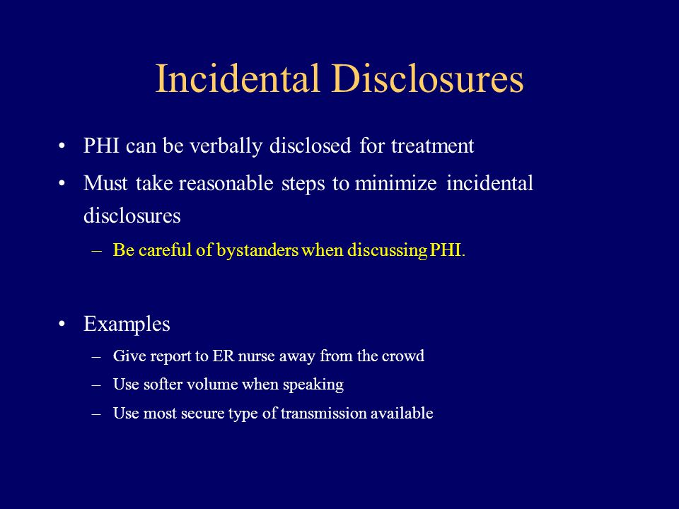 Incidental Disclosures