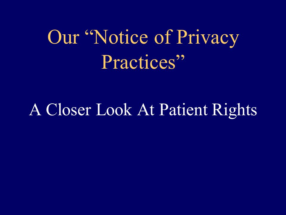 Our Notice of Privacy Practices A Closer Look At Patient Rights
