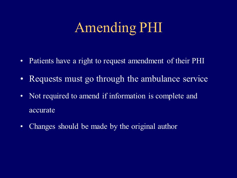 Amending PHI Requests must go through the ambulance service
