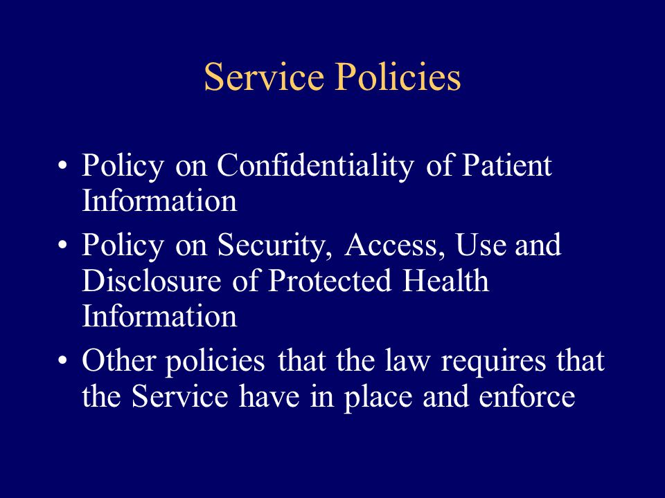 Service Policies Policy on Confidentiality of Patient Information