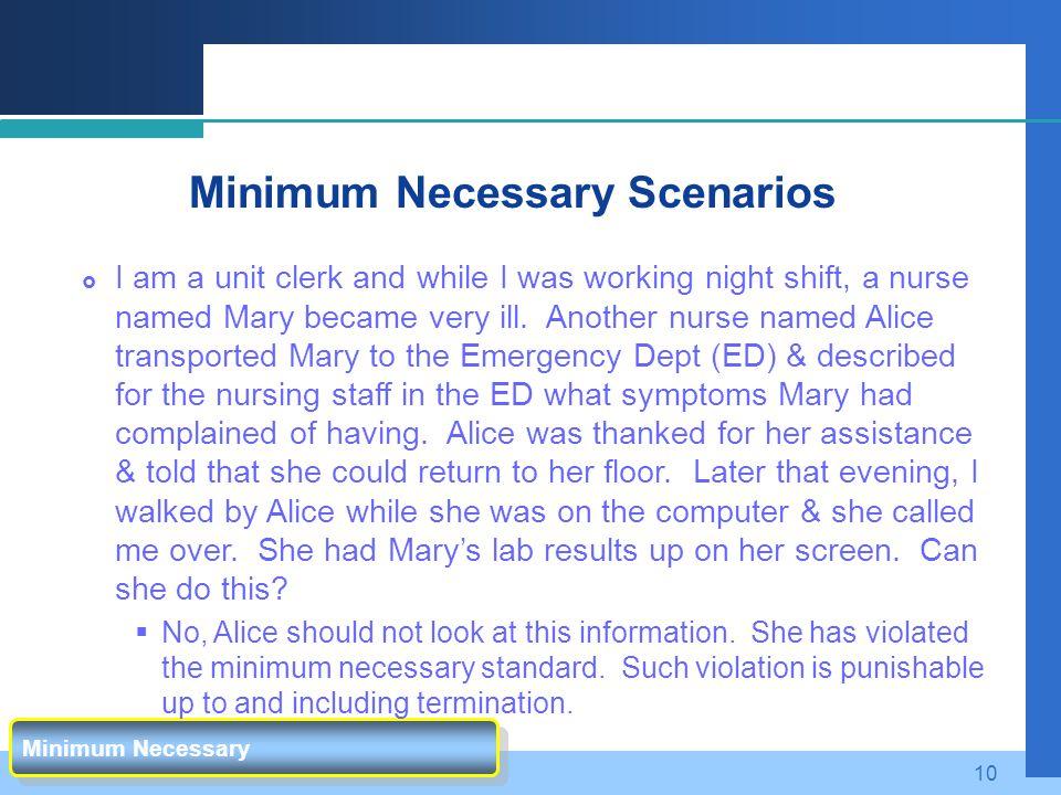 Minimum Necessary Scenarios