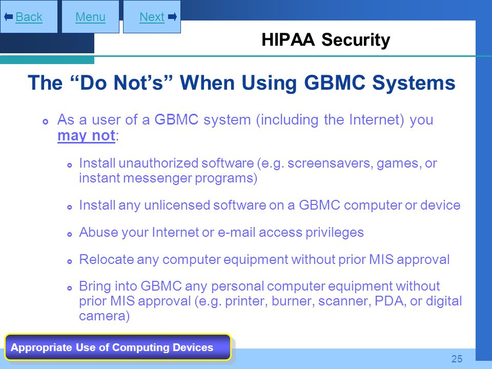The Do Not's When Using GBMC Systems