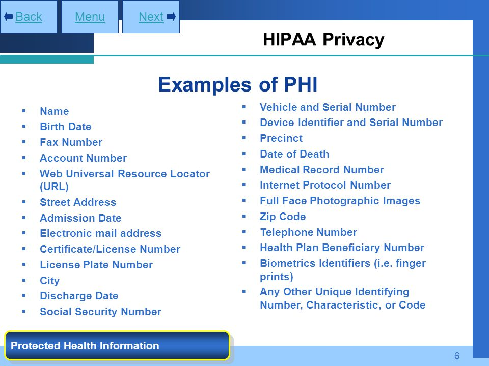 Examples of PHI HIPAA Privacy Back Menu Next Vehicle and Serial Number