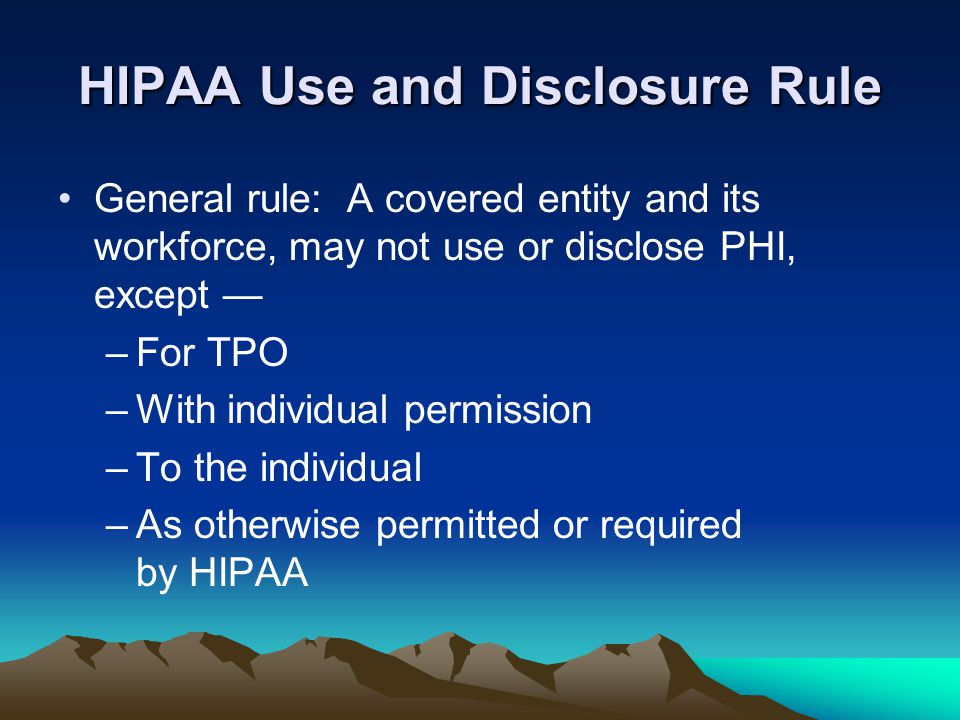HIPAA Use and Disclosure Rule