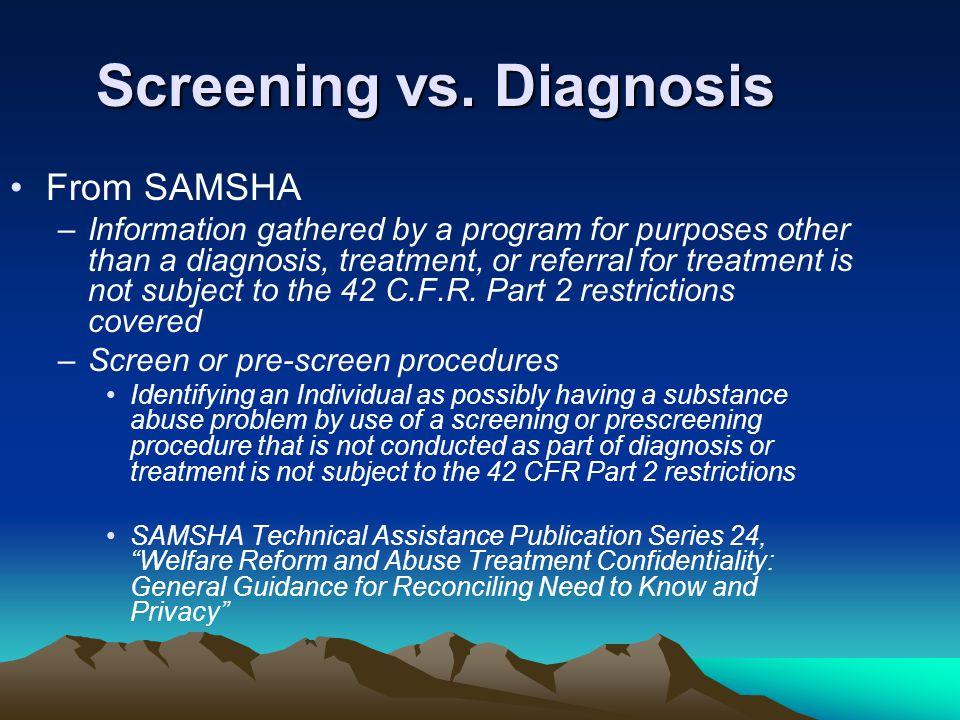 Screening vs. Diagnosis