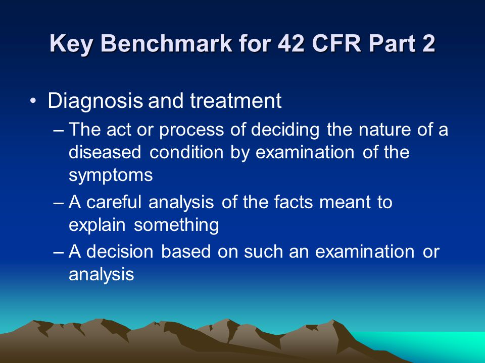 Key Benchmark for 42 CFR Part 2