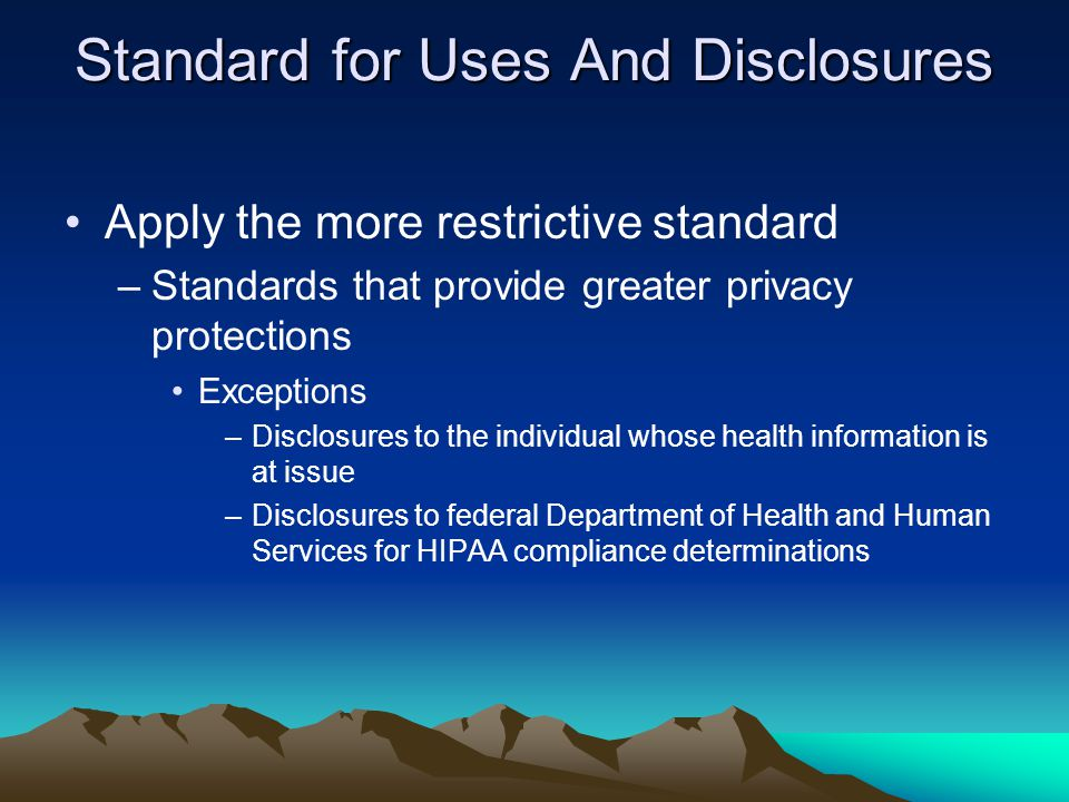 Standard for Uses And Disclosures