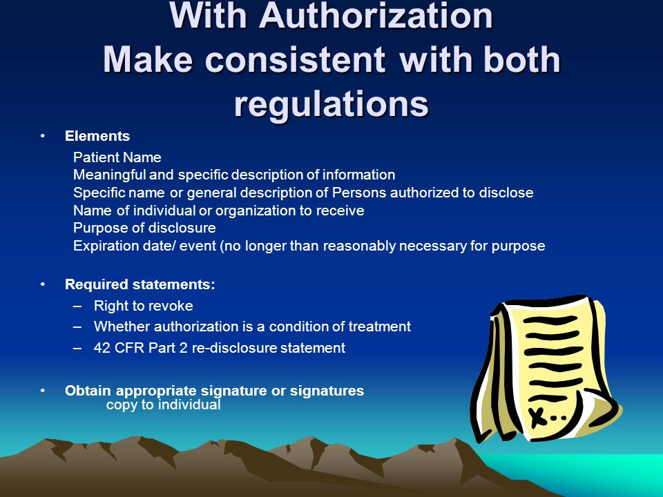 With Authorization Make consistent with both regulations