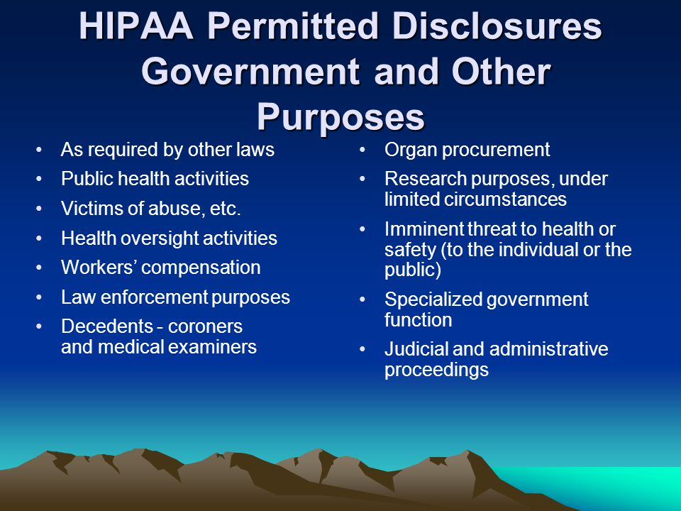 HIPAA Permitted Disclosures Government and Other Purposes
