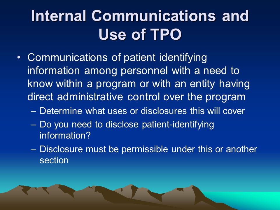 Internal Communications and Use of TPO