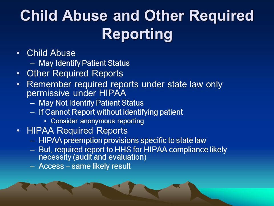 Child Abuse and Other Required Reporting
