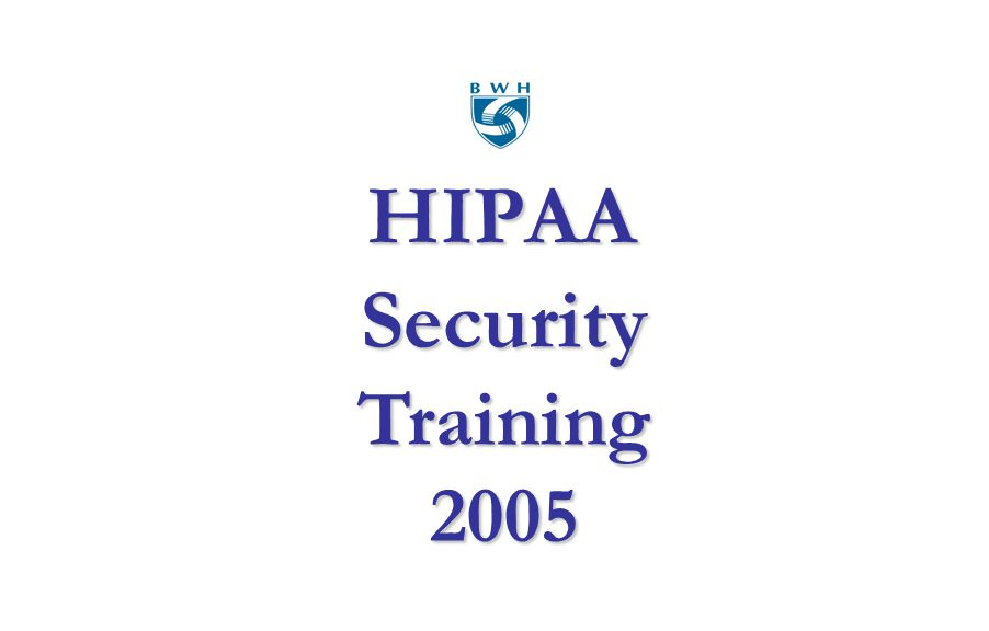 HIPAA Security Training 2005