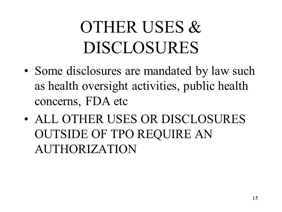 OTHER USES & DISCLOSURES