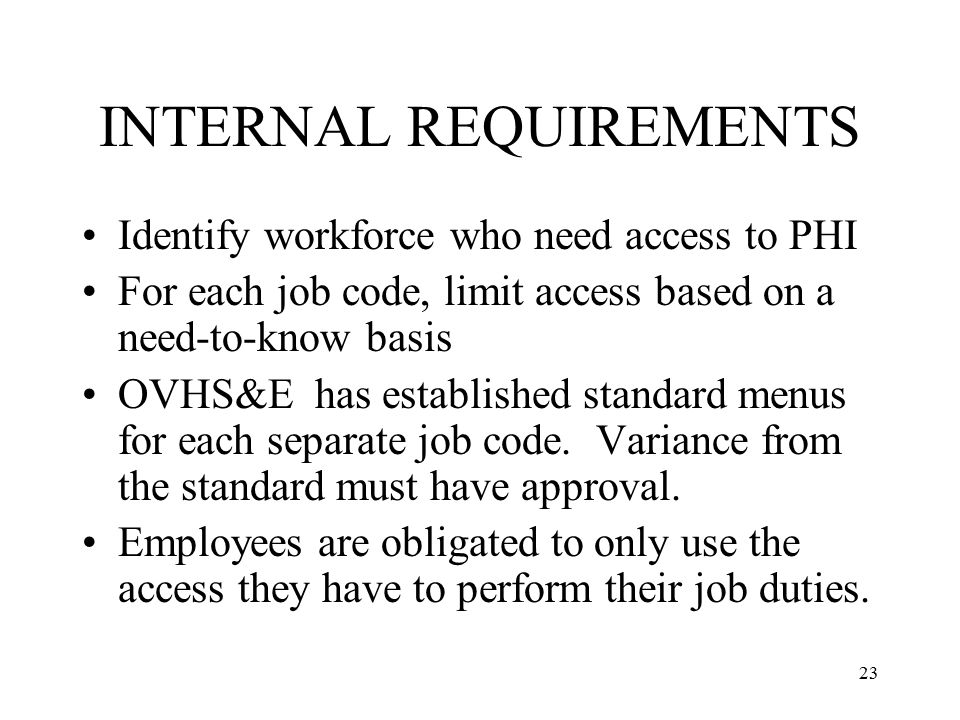 INTERNAL REQUIREMENTS