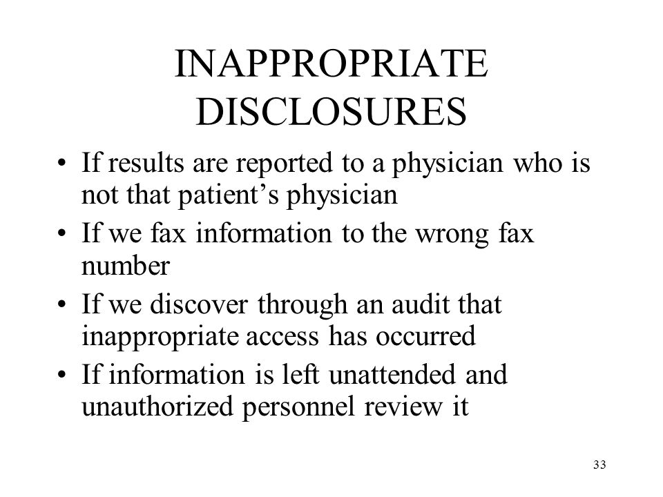 INAPPROPRIATE DISCLOSURES