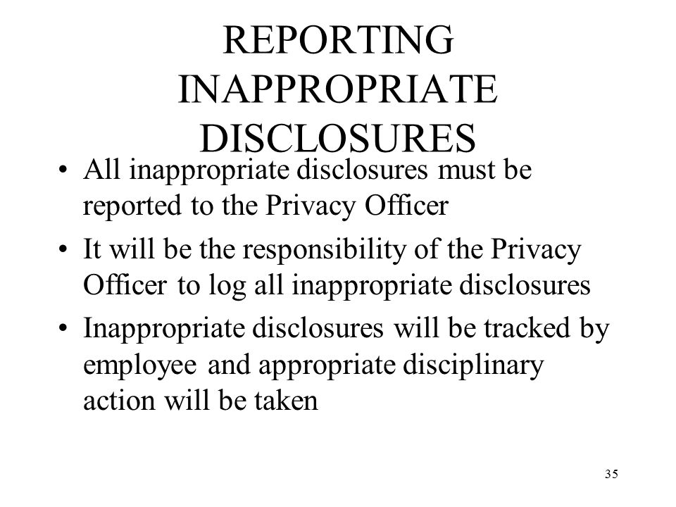 REPORTING INAPPROPRIATE DISCLOSURES