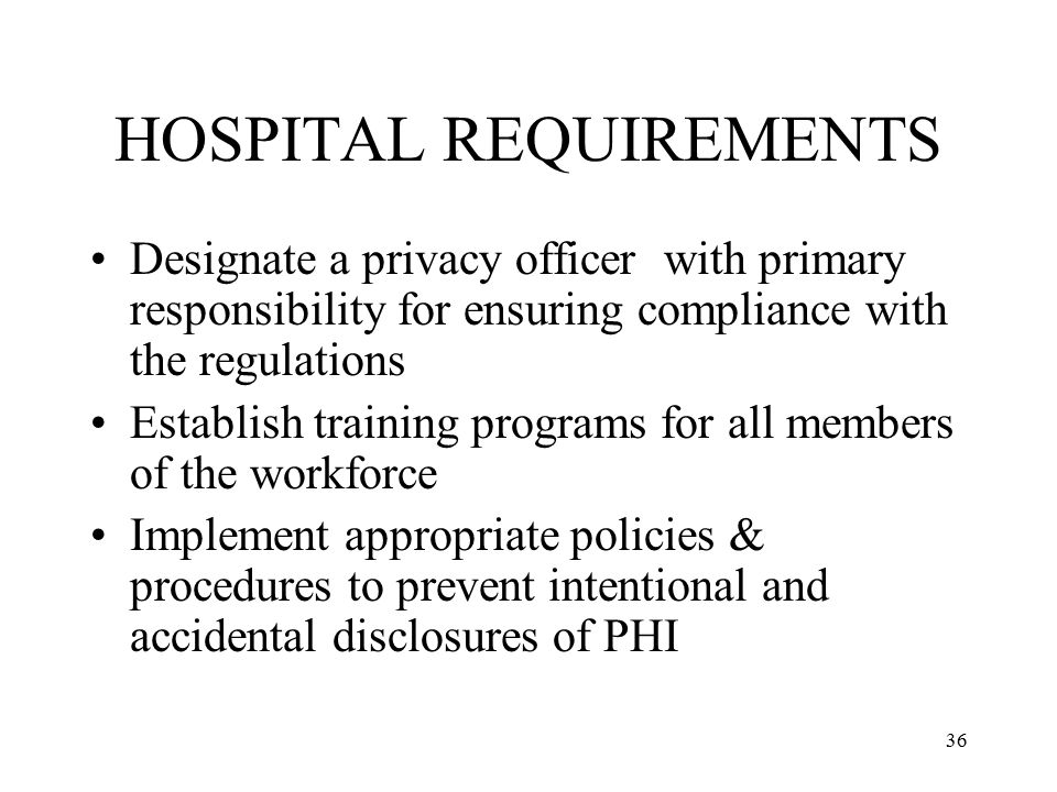 HOSPITAL REQUIREMENTS