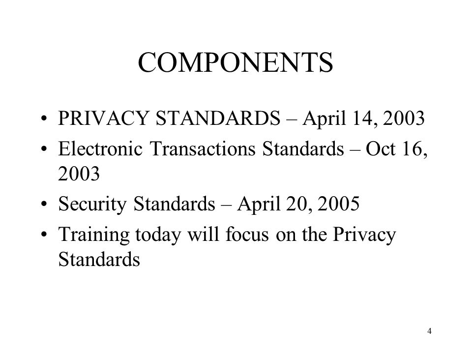 COMPONENTS PRIVACY STANDARDS – April 14, 2003