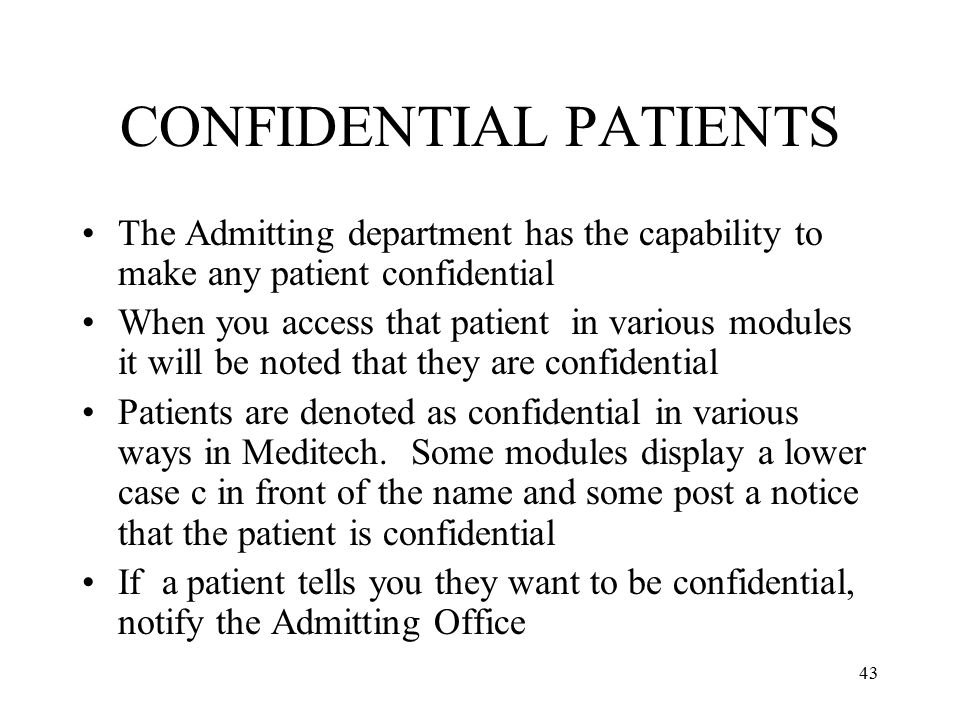 CONFIDENTIAL PATIENTS