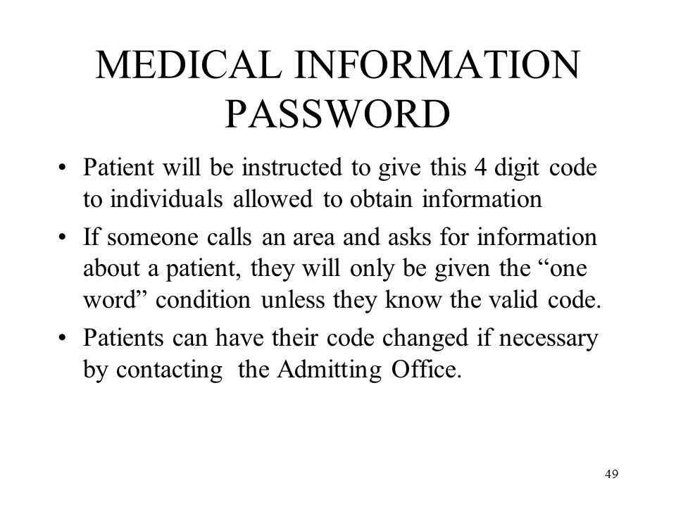 MEDICAL INFORMATION PASSWORD