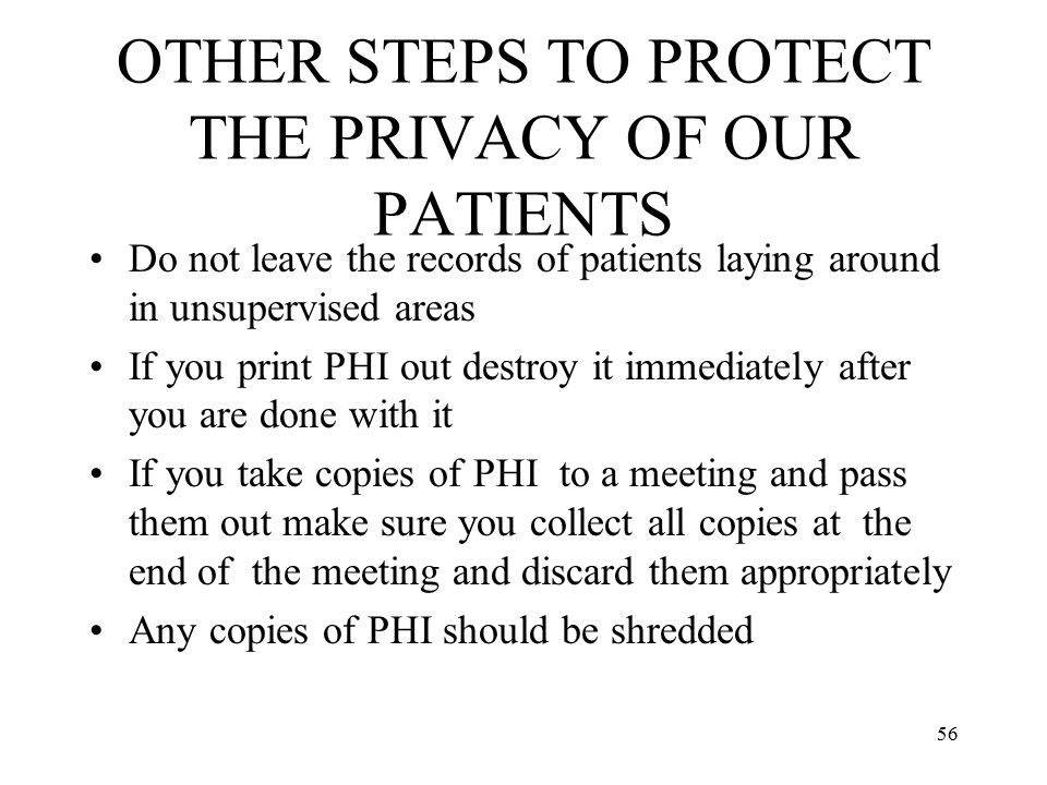 OTHER STEPS TO PROTECT THE PRIVACY OF OUR PATIENTS
