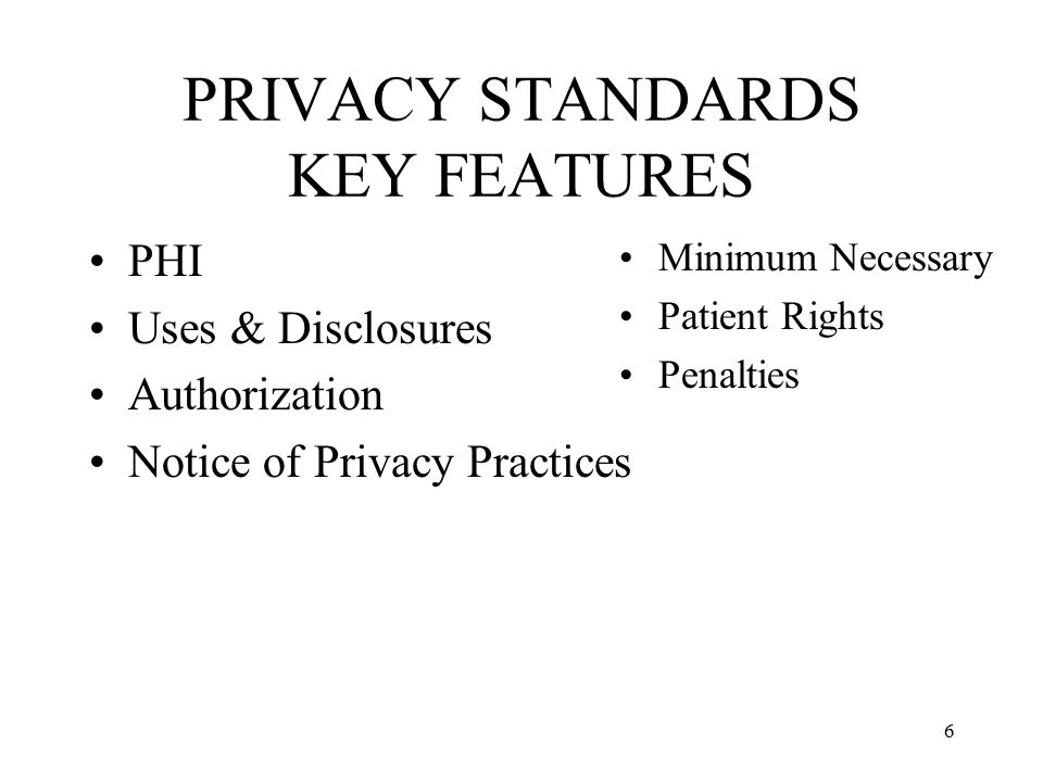 PRIVACY STANDARDS KEY FEATURES