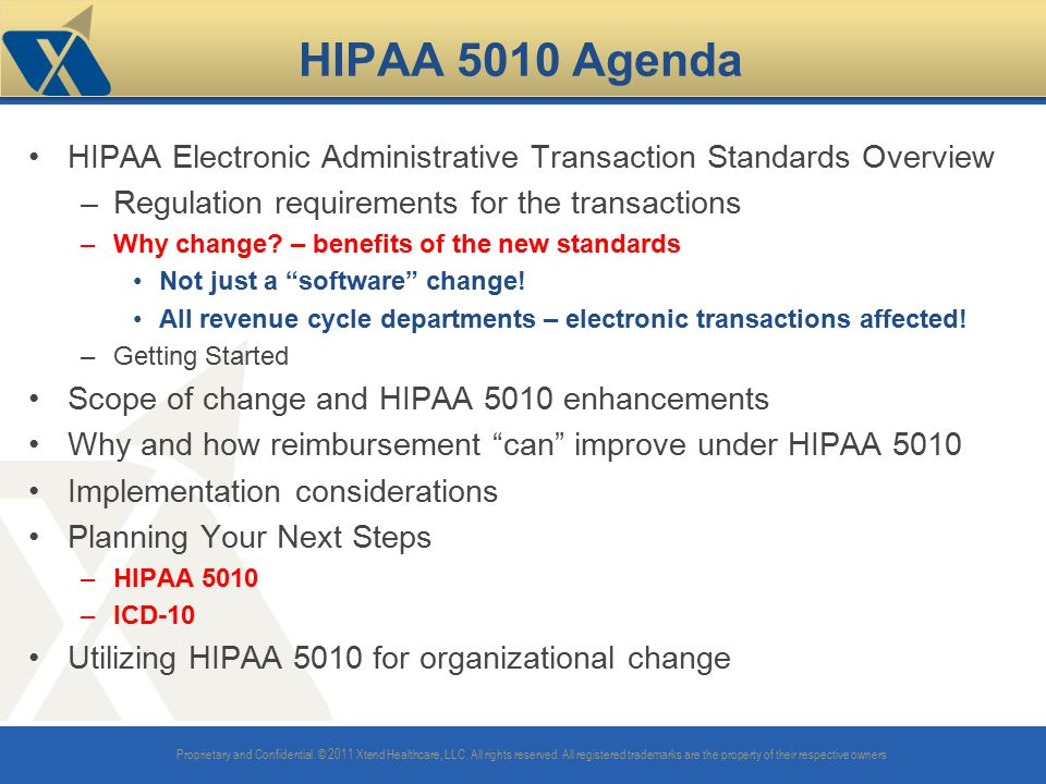 HIPAA 5010 Agenda HIPAA Electronic Administrative Transaction Standards Overview. Regulation requirements for the transactions.