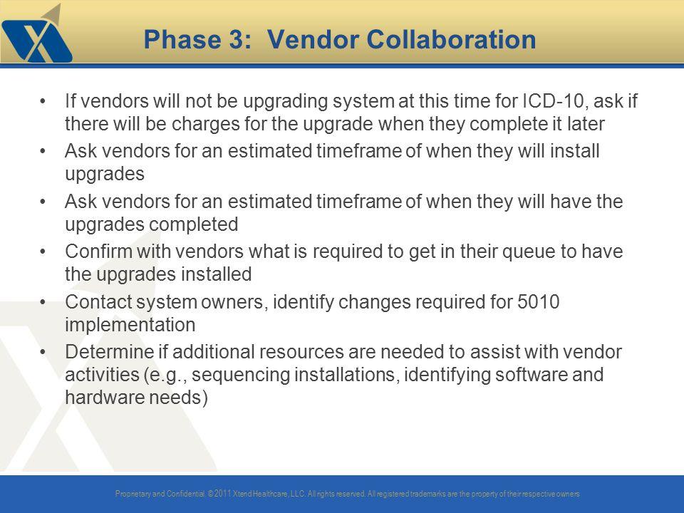 Phase 3: Vendor Collaboration