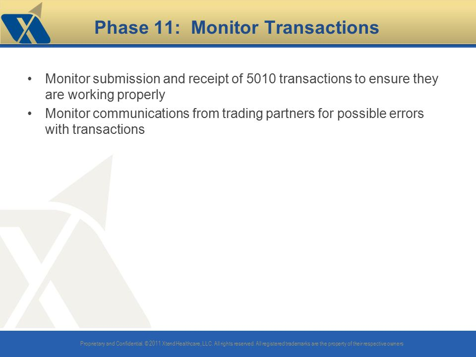 Phase 11: Monitor Transactions