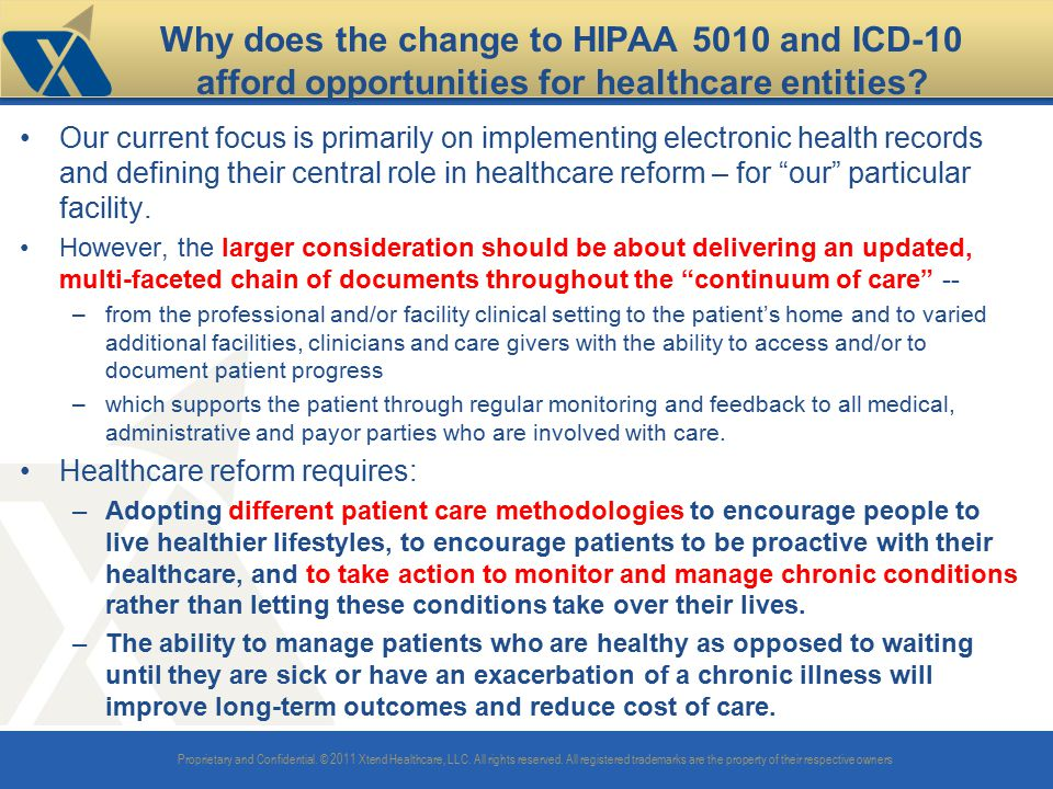 Why does the change to HIPAA 5010 and ICD-10 afford opportunities for healthcare entities