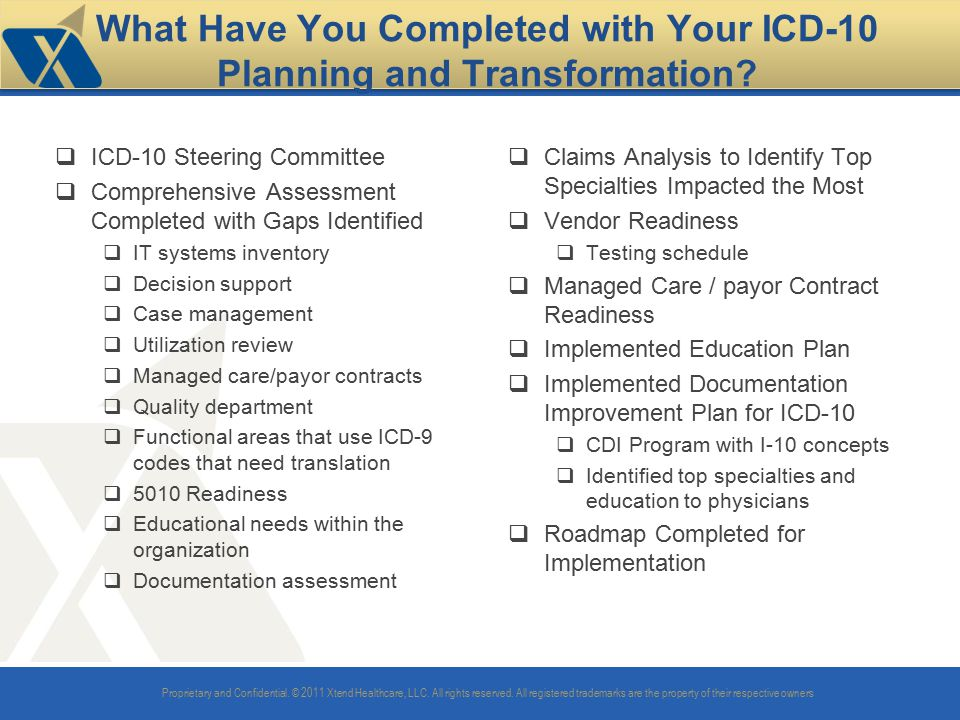 What Have You Completed with Your ICD-10 Planning and Transformation