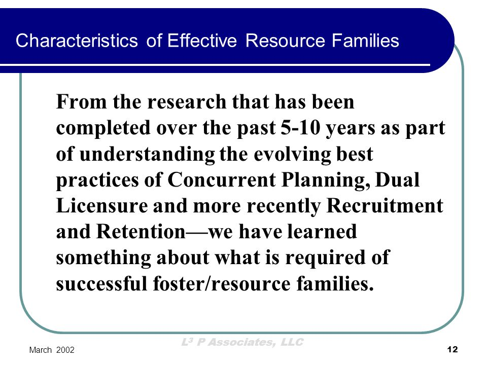 Characteristics of Effective Resource Families