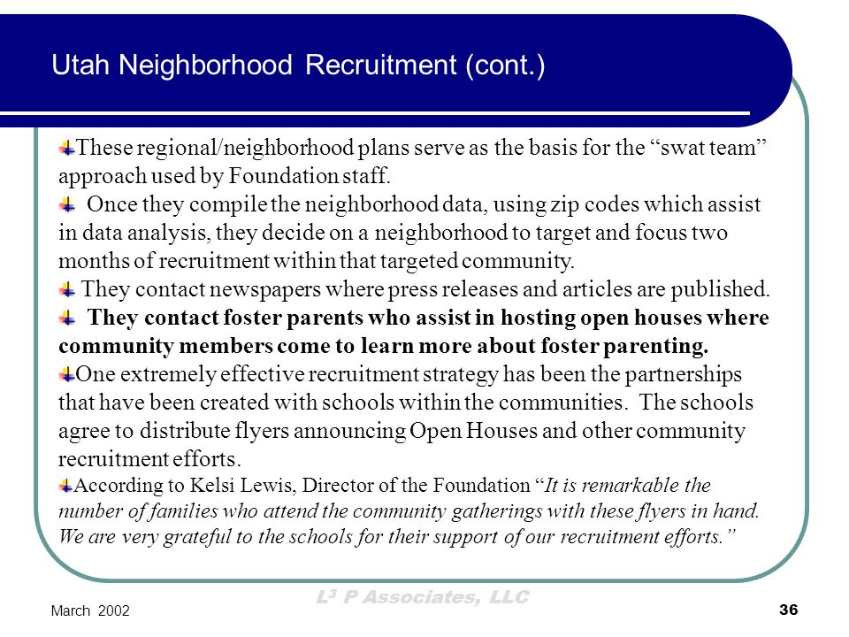 Utah Neighborhood Recruitment (cont.)