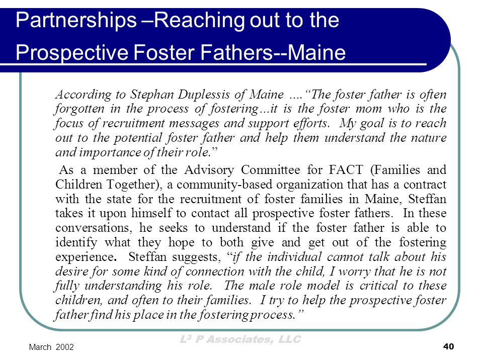 Partnerships –Reaching out to the Prospective Foster Fathers--Maine