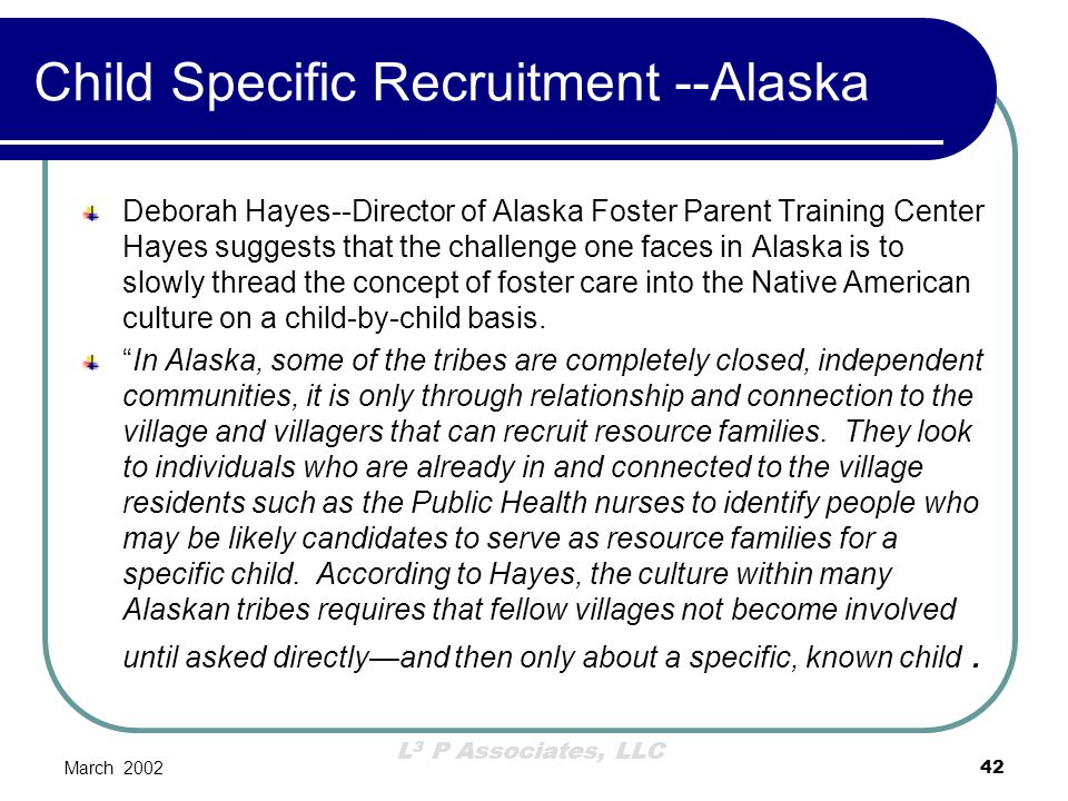 Child Specific Recruitment --Alaska