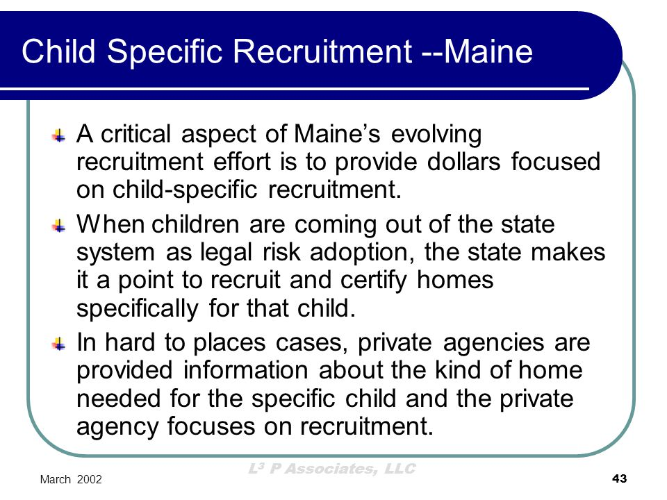Child Specific Recruitment --Maine
