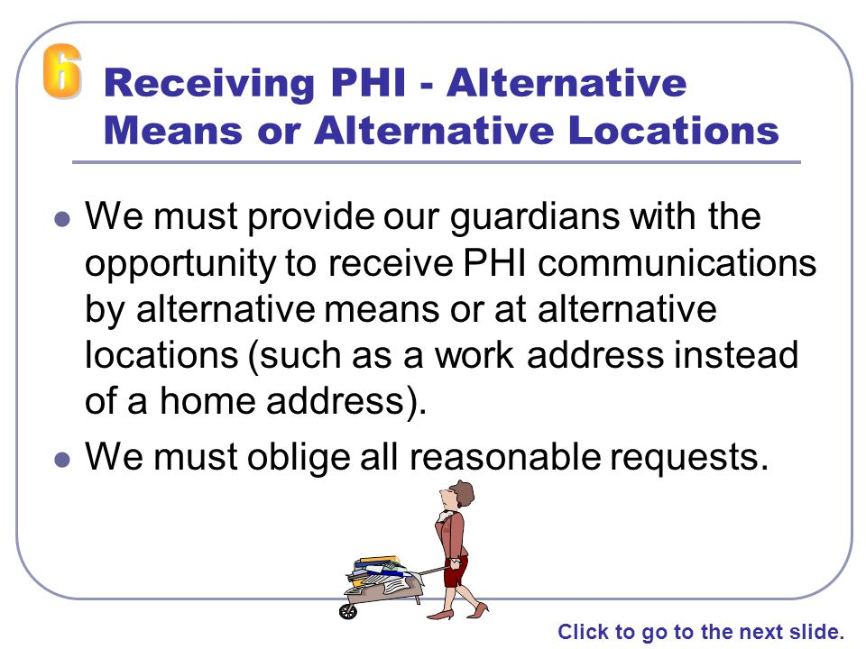 Receiving PHI - Alternative Means or Alternative Locations