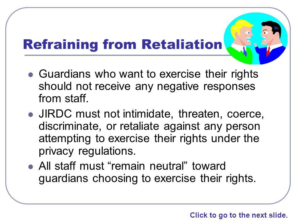 Refraining from Retaliation