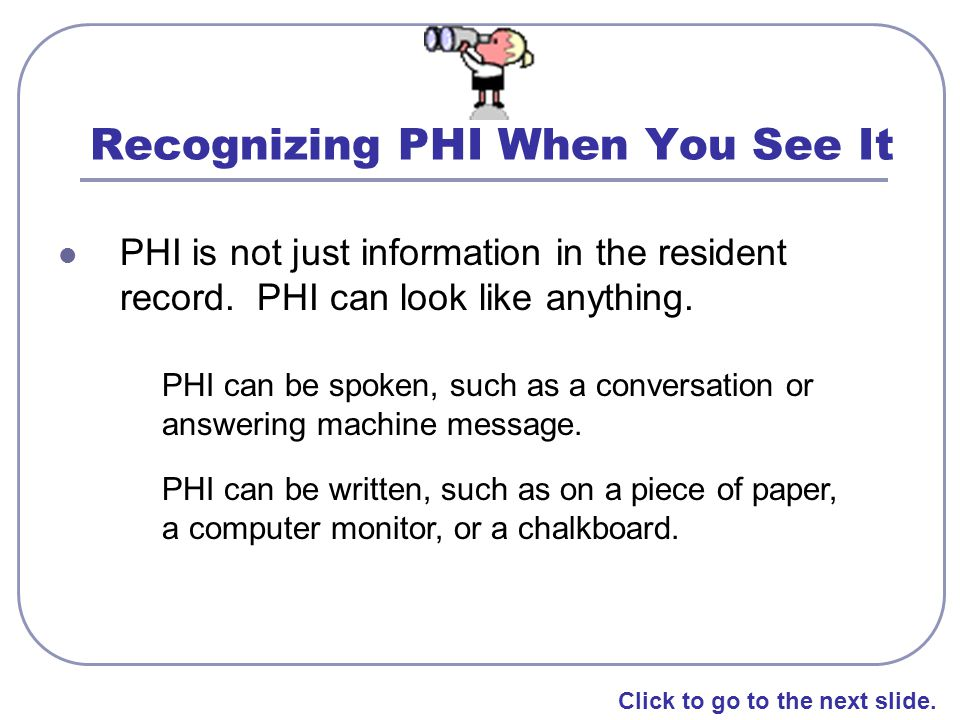 Recognizing PHI When You See It