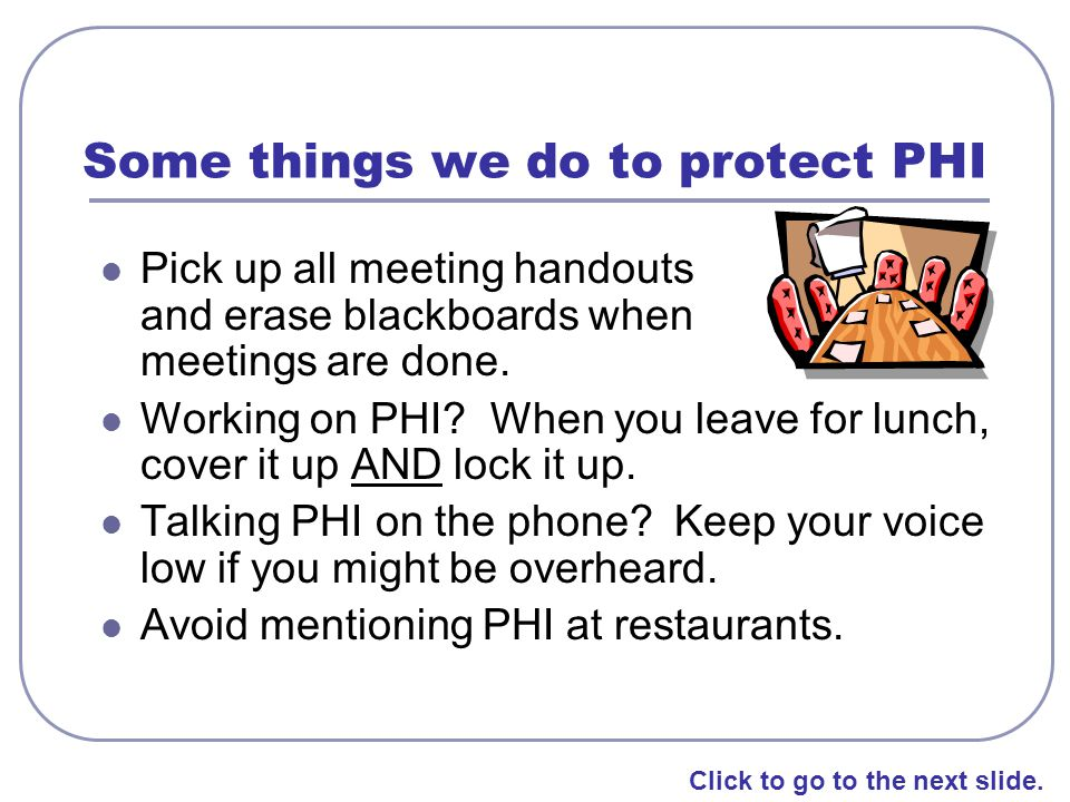 Some things we do to protect PHI