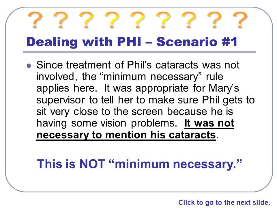 Dealing with PHI – Scenario #1