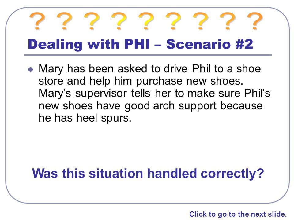Dealing with PHI – Scenario #2