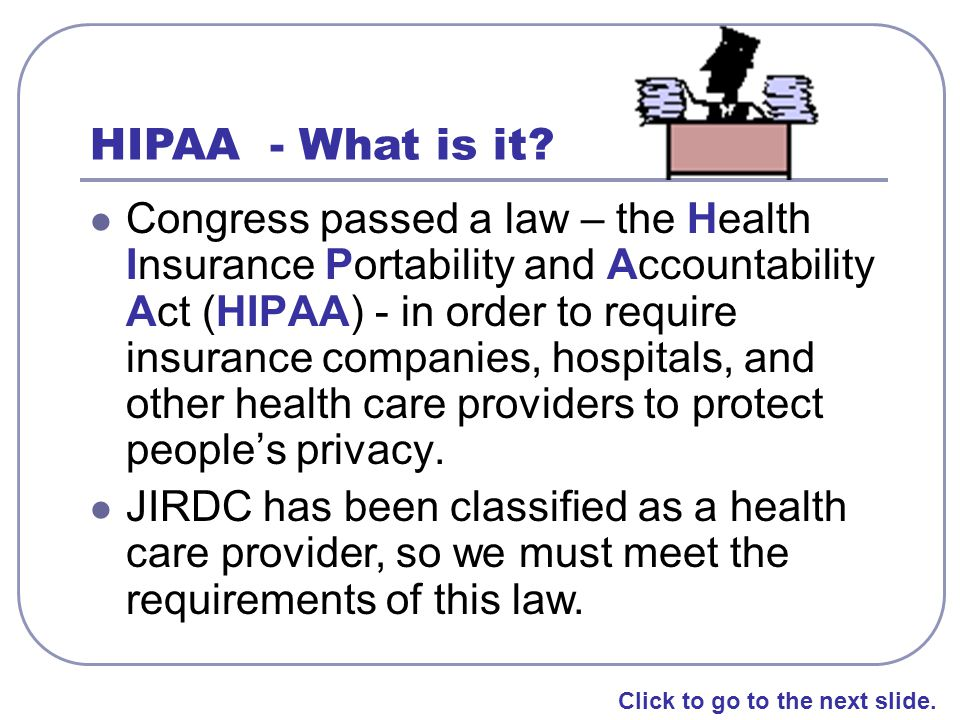 HIPAA - What is it