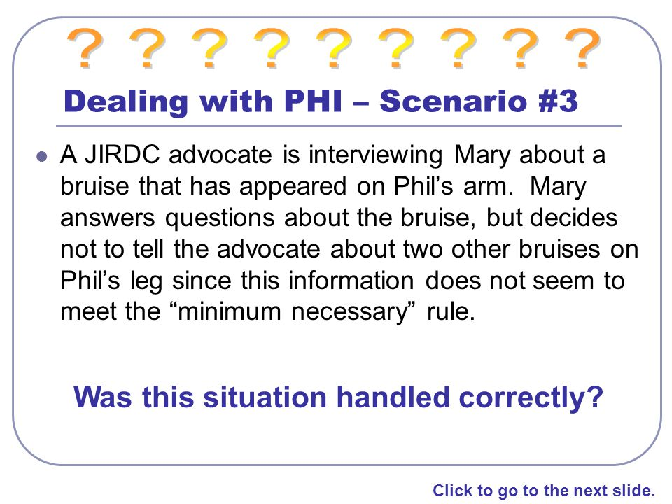 Dealing with PHI – Scenario #3