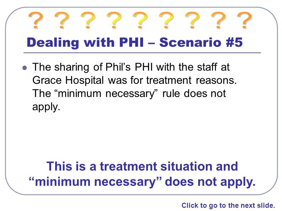 Dealing with PHI – Scenario #5