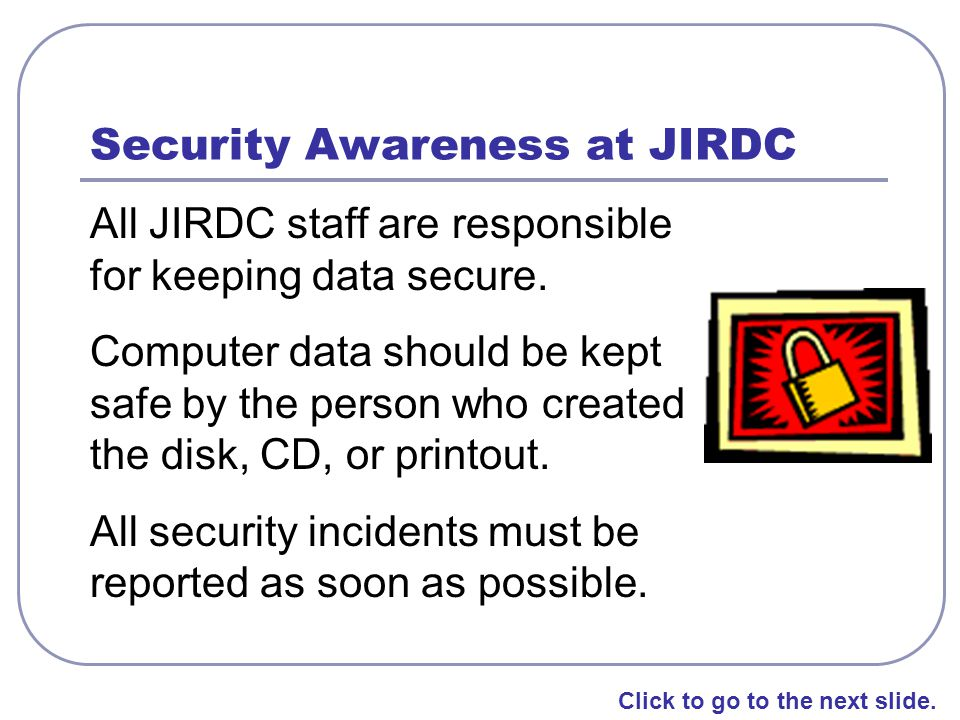 Security Awareness at JIRDC