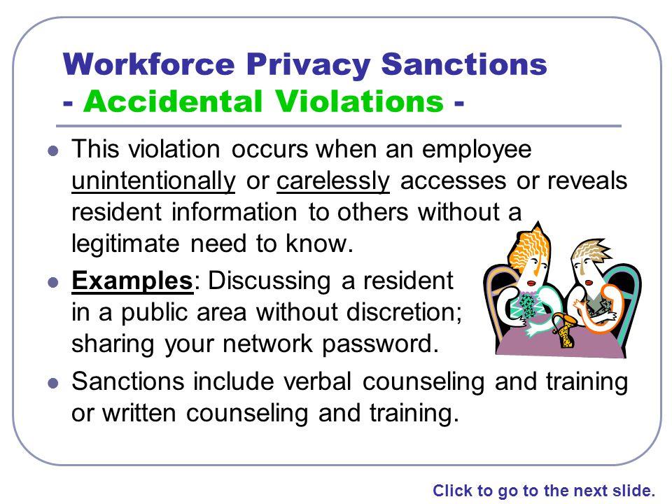 Workforce Privacy Sanctions - Accidental Violations -