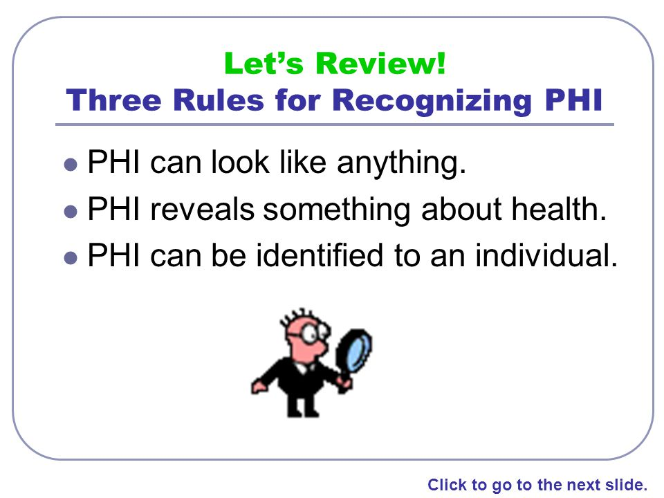 Let's Review! Three Rules for Recognizing PHI