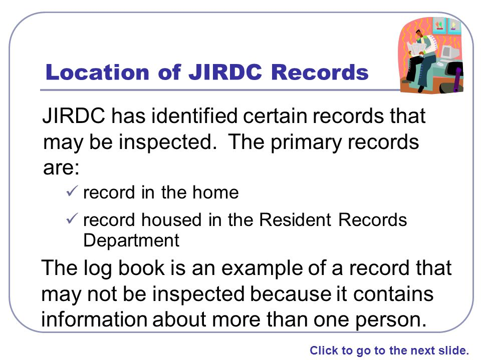 Location of JIRDC Records