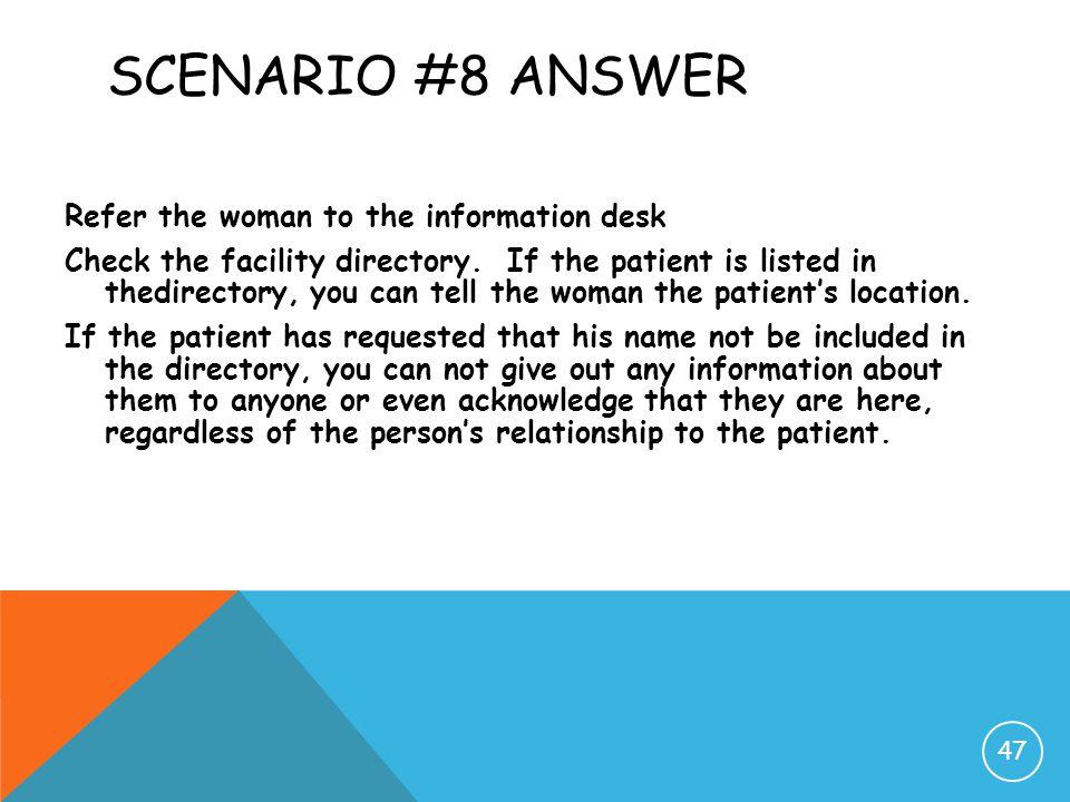 Scenario #8 Answer